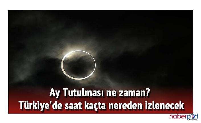 Bu akşam gerçekleşecek parçalı Ay tutulması kaçta başlayacak? Ay tutulması Türkiye'den görülecek mi?