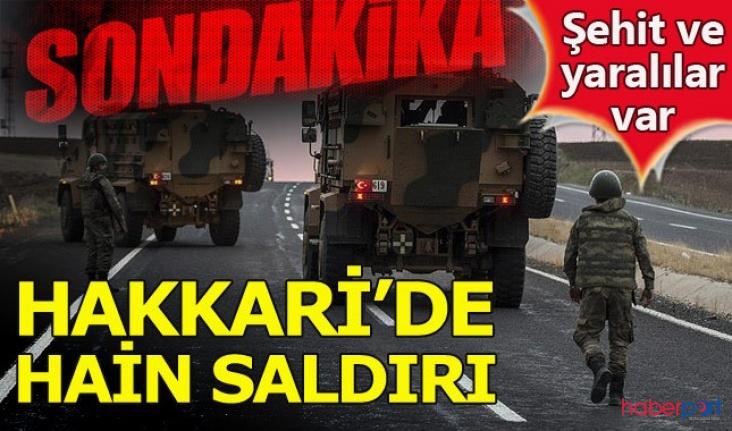 Hakkari'den acı haber! Askeri araca PKK saldırısı; 2 asker şehit 1 asker yaralı