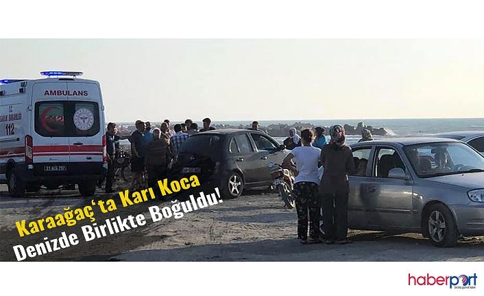 Hatay Arsuz'da denize giren çift dalgalara kapılarak hayatlarını kaybetti