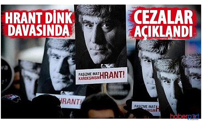 Hrant Dink davasında dosyaları ayrılan sanıklar hakkında karar çıktı