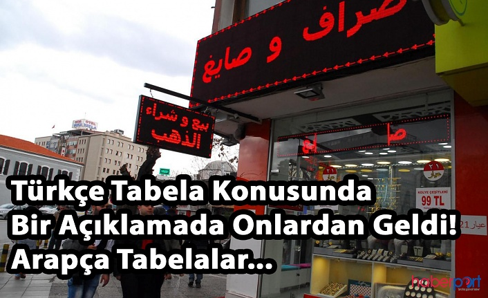 Türkçe Tabela Konusunda Bir Açıklamada Onlardan Geldi! Arapça Tabelalar...