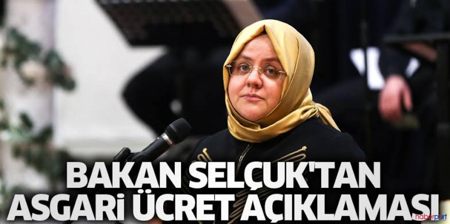 Bakan Zehra Zümrüt Selçuk'tan asgari ücret açıklaması; Bir sonraki yıl farklı olacak