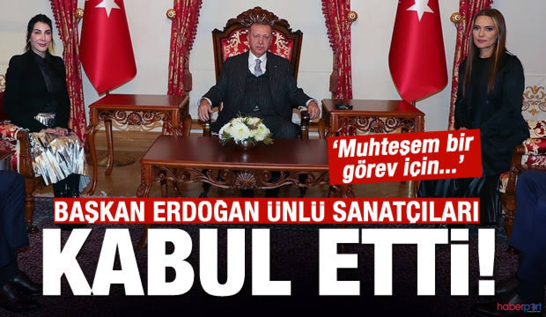 Hande Yener ve Demet Akalın büyük bir görev için Cumhurbaşkanı Erdoğan'ı ziyaret etti