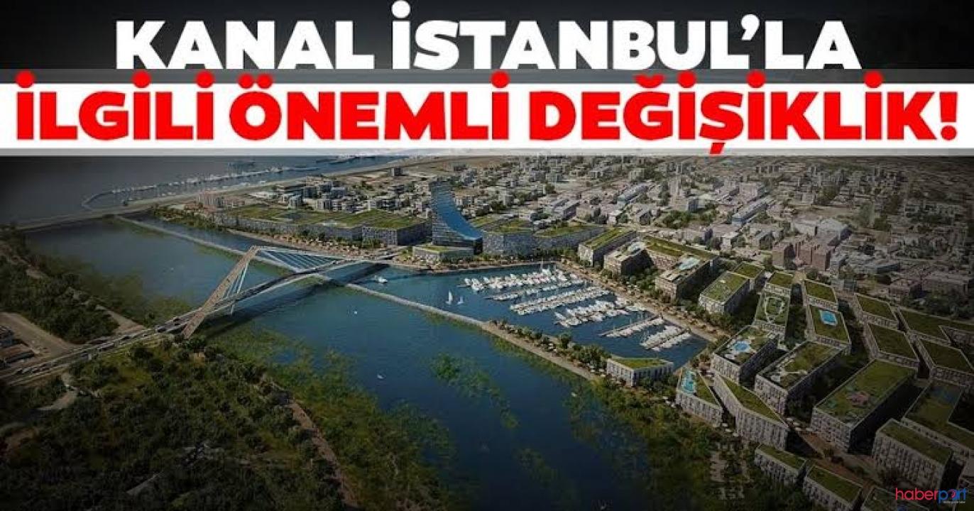 Kanal İstanbul projesi Çevre Düzeni Planı'nda jet hızında değişiklik
