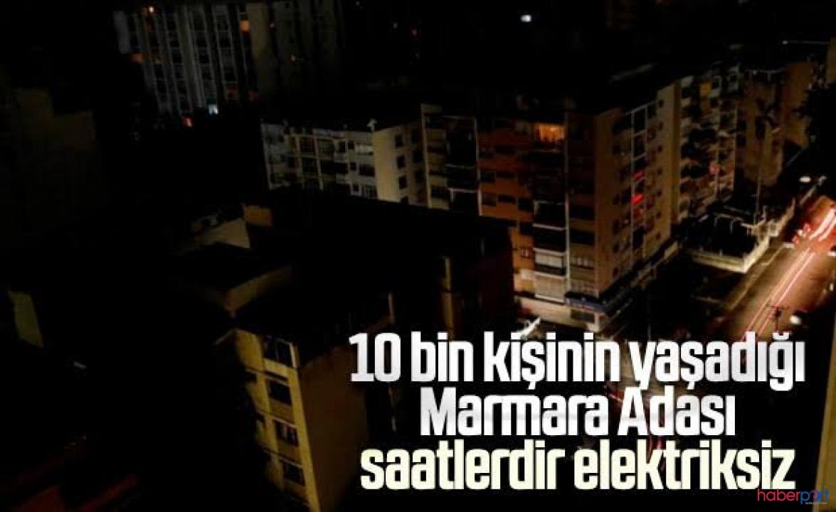 Marmara Adası, yer altı kablo arızasından dolayı saatlerdir elektriksiz