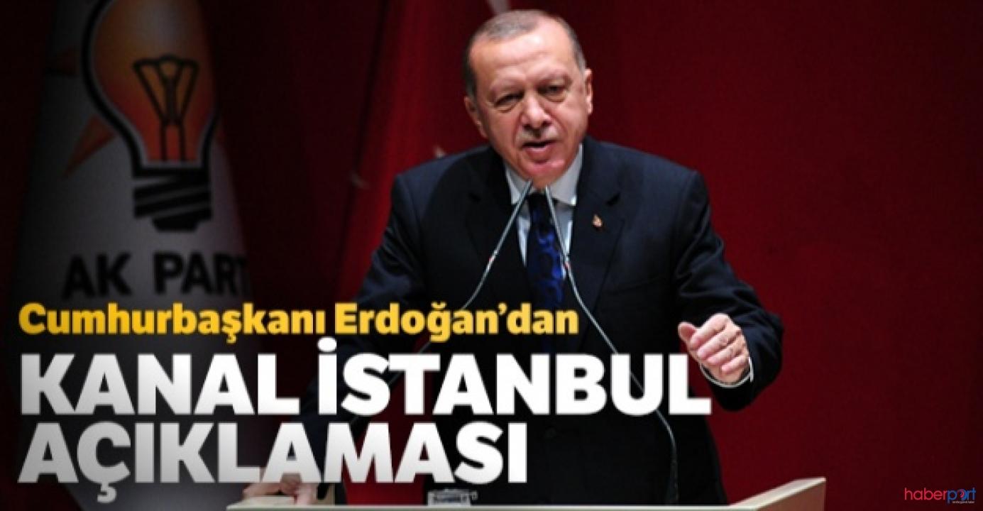 Cumhurbaşkanı Erdoğan'dan Kanal İstanbul projesinde finansman açıklaması