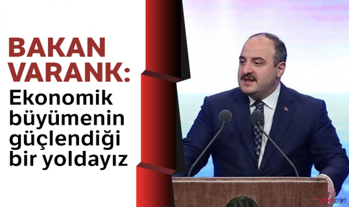 Ekonomiye güvenin git gide arttığını söyleyen Bakan Varank'tan 2023 hedefleri