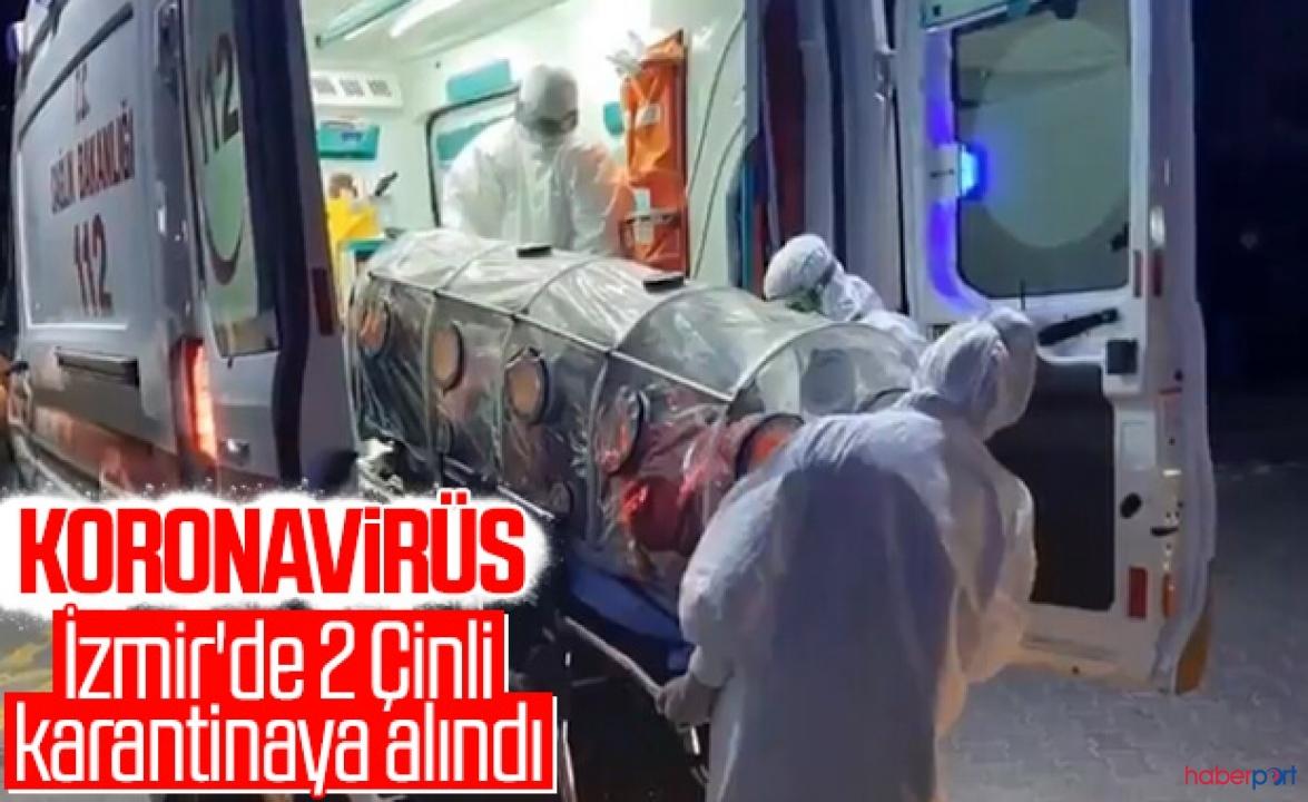 İzmir'de koronavirüs paniği! 2 Çinli karantinaya alındı