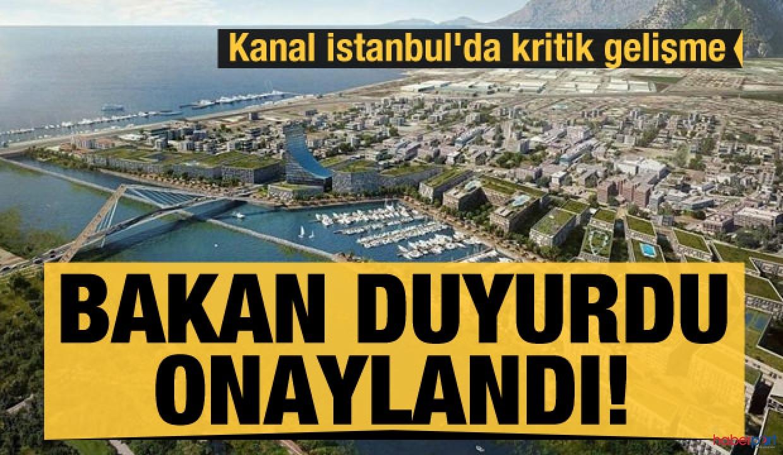 Kanal İstanbul projesinde son dakika gelişmesi! ÇED raporu onaylandı