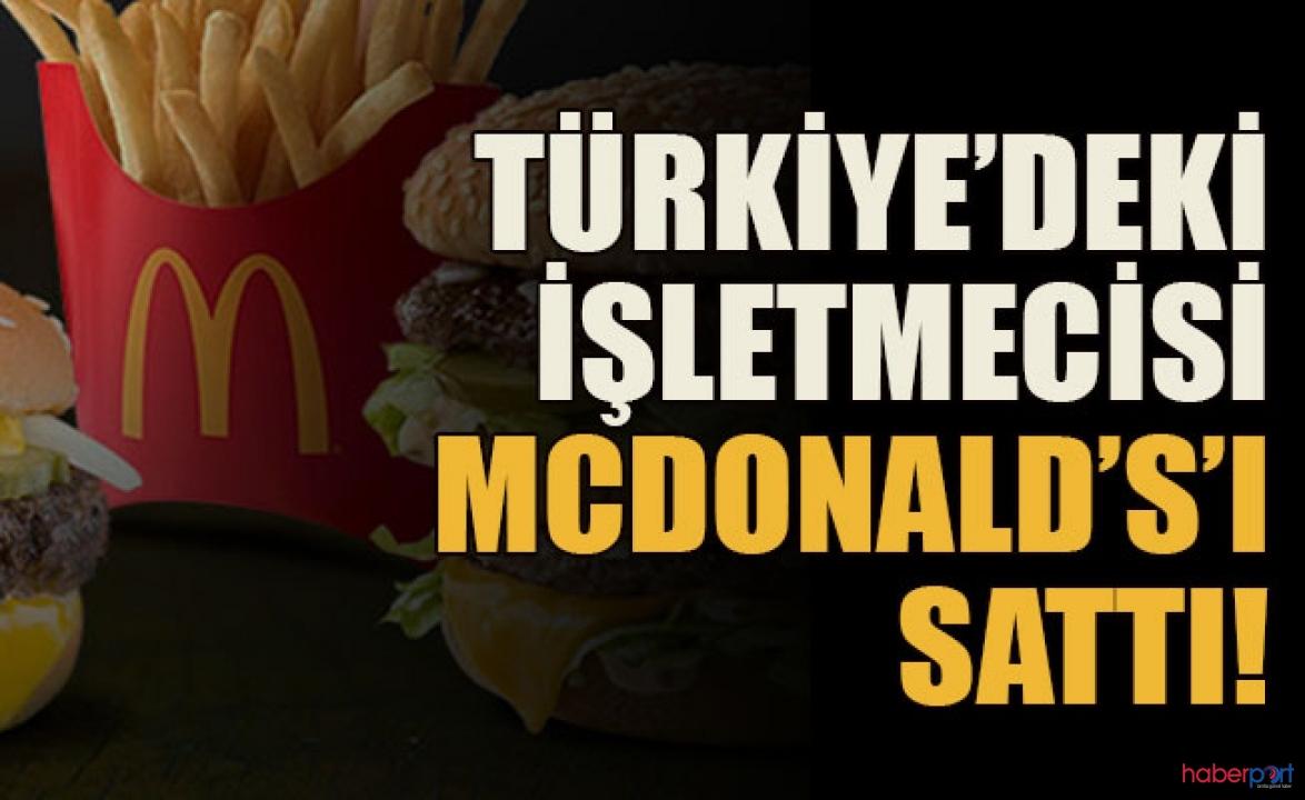 McDonald's 280 milyon liraya Birleşik Holding'e satıldı