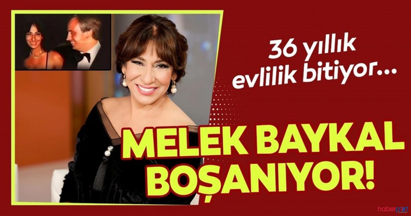 Oyuncu Melek Baykal'ın 36 yıllık evliliği bitiyor