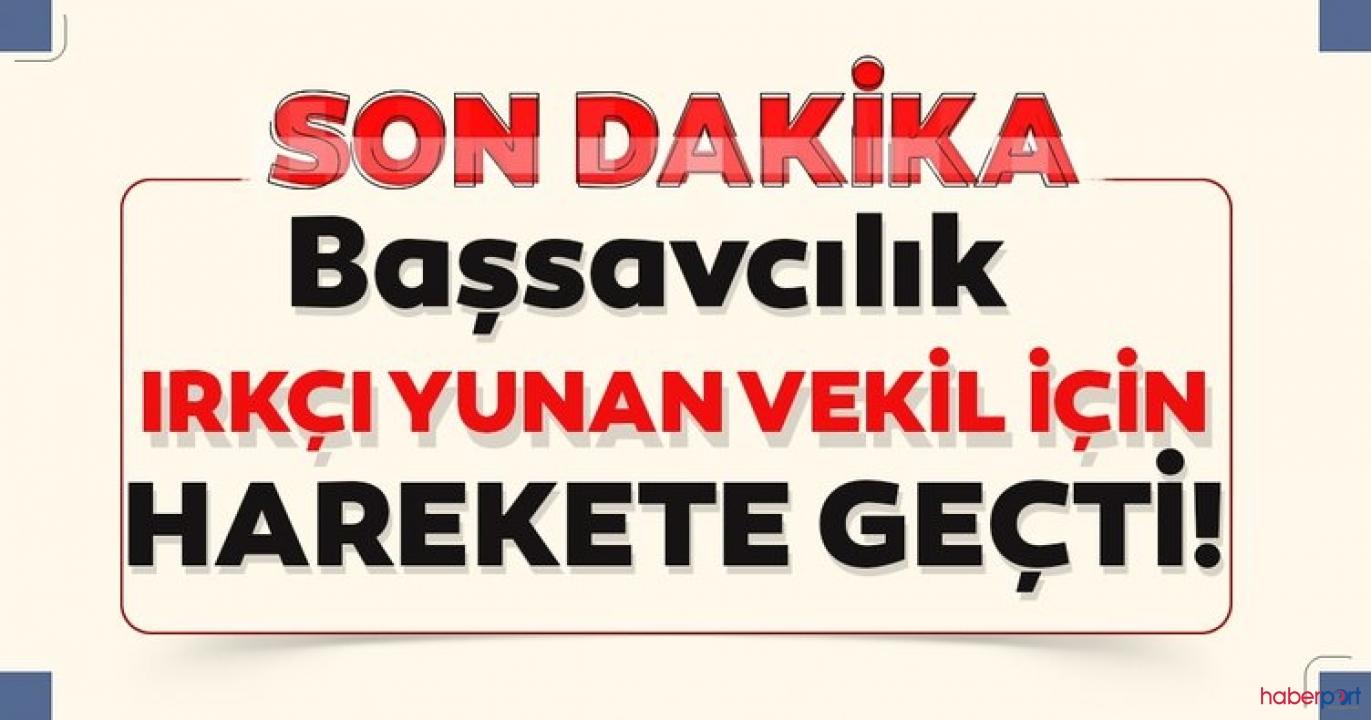 Türk Bayrağını yırtan Yunan vekile Başsavcılık soruşturma başlattı