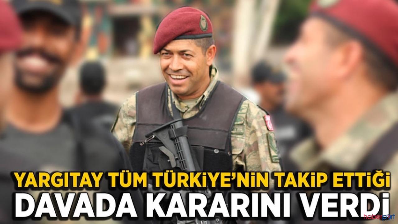 Yargıtay'dan Ömer Halisdemir kararı! 18 sanığın mahkumiyetleri onandı