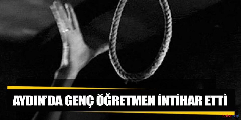 Aydın'da öğrencisiyle tartışan öğretmen intihar etti