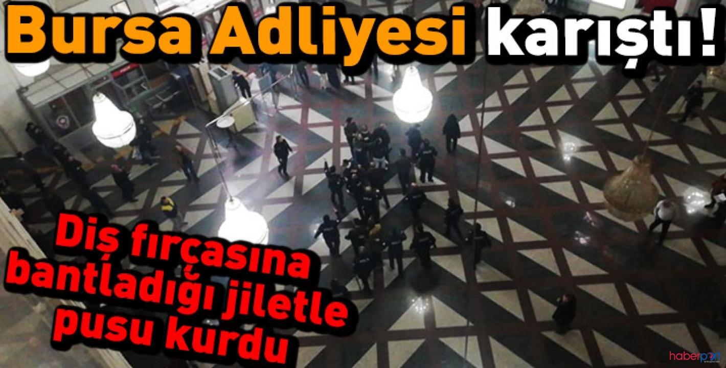 Bursa Adliyesinde jiletli pusu polisin dikkatiyle önlendi