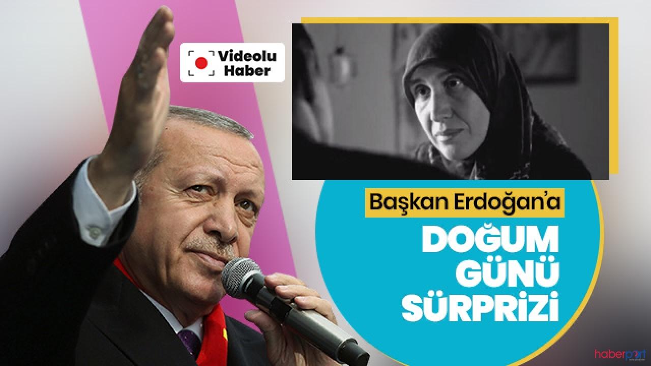 Cumhurbaşkanı Erdoğan'a videolu sürpriz doğum günü