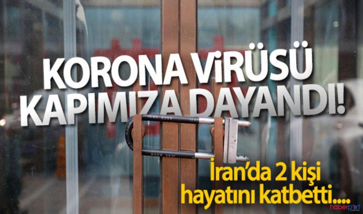 İran'da testlerinde koronavirüs tespit edilen 2 kişi hayatını kaybetti
