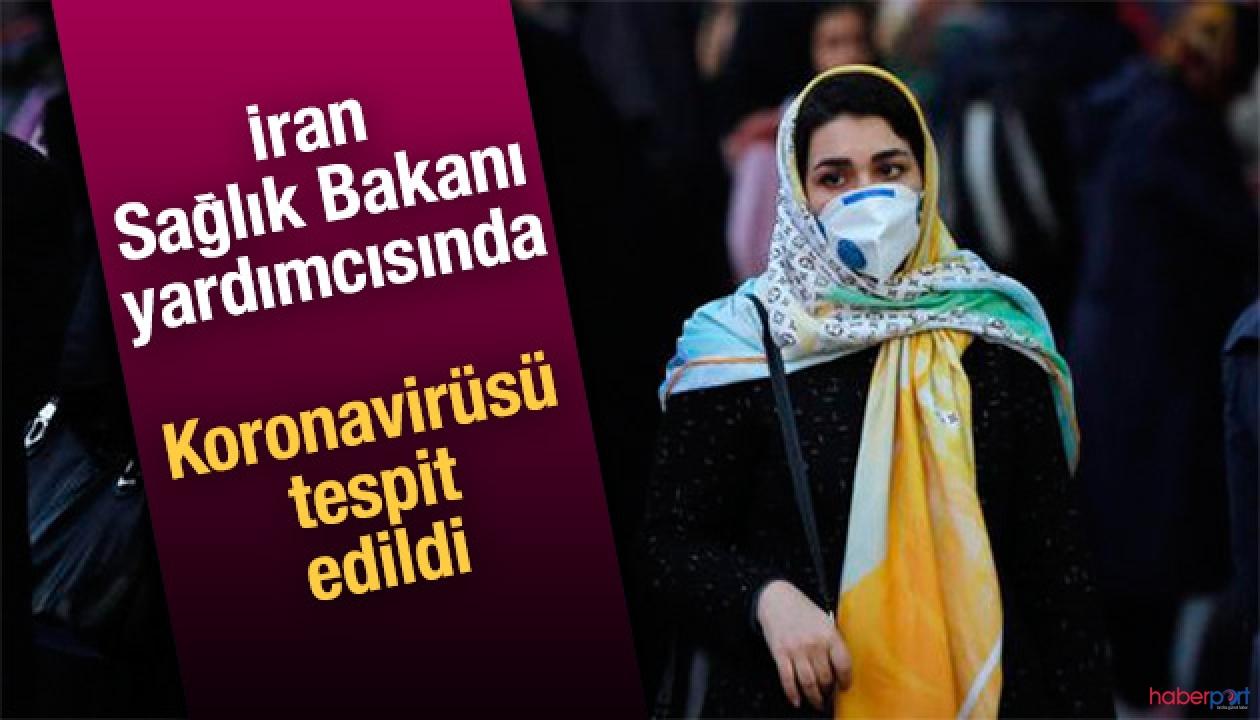 İran Sağlık Bakan yardımcısında koronavirüsü tespit edildi