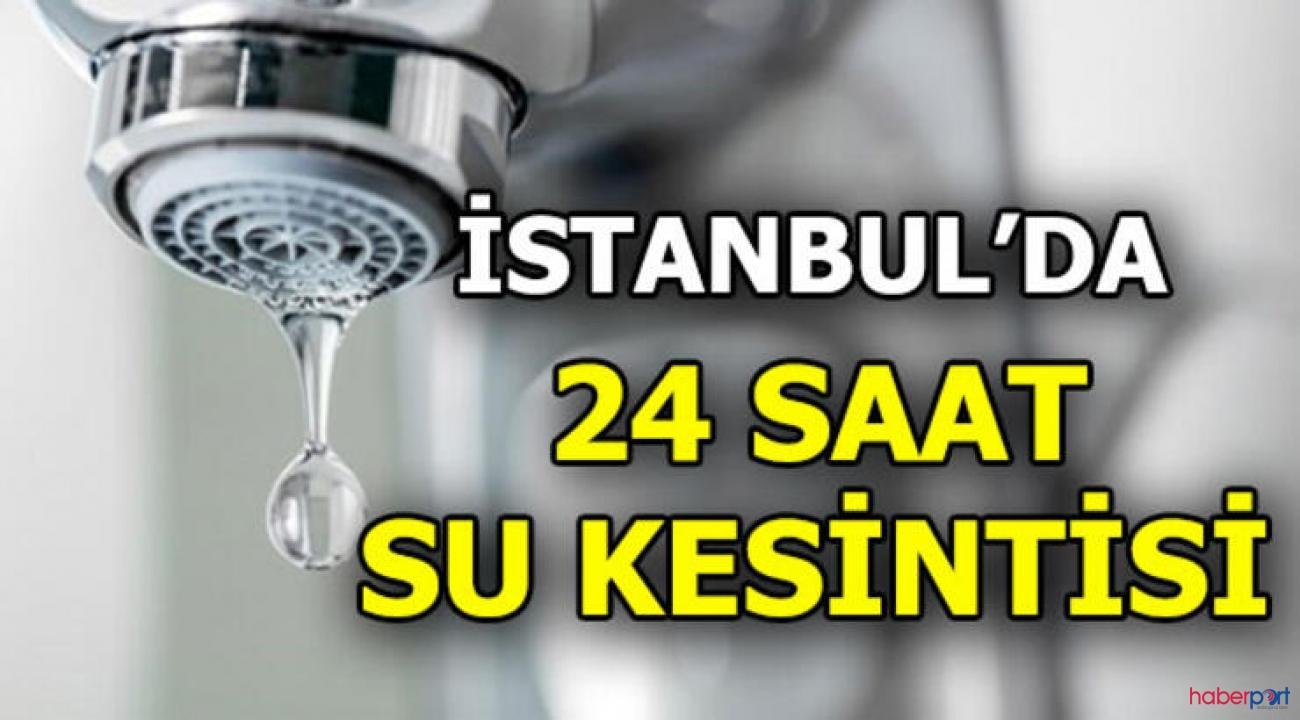 İSKİ'den önemli duyuru! 18 Şubat'ta İstanbul'un hangi ilçelerine 24 saat su verilmeyecek?