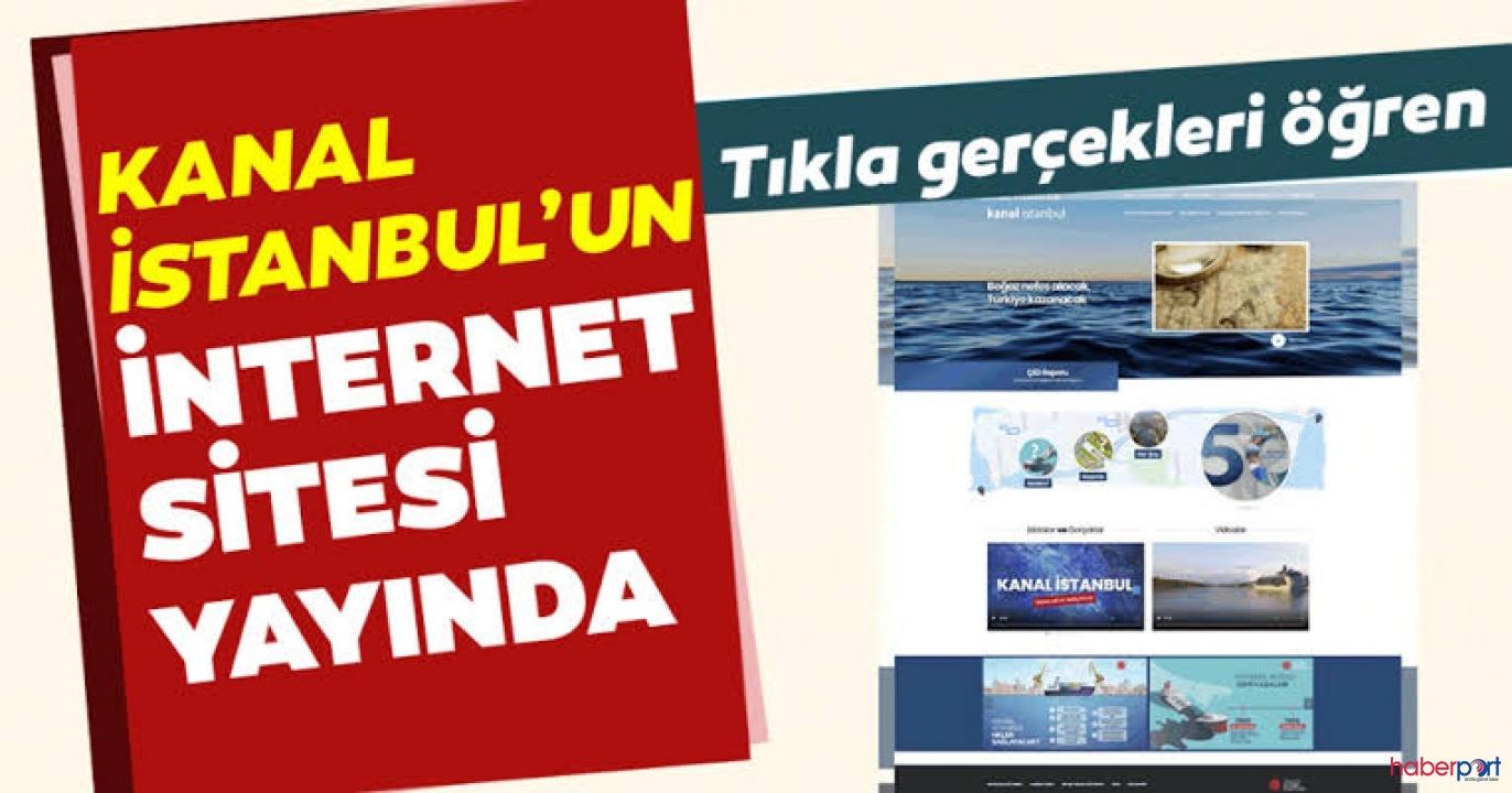 Kanal İstanbul'a ilişkin proje detayları için internet sitesi kuruldu