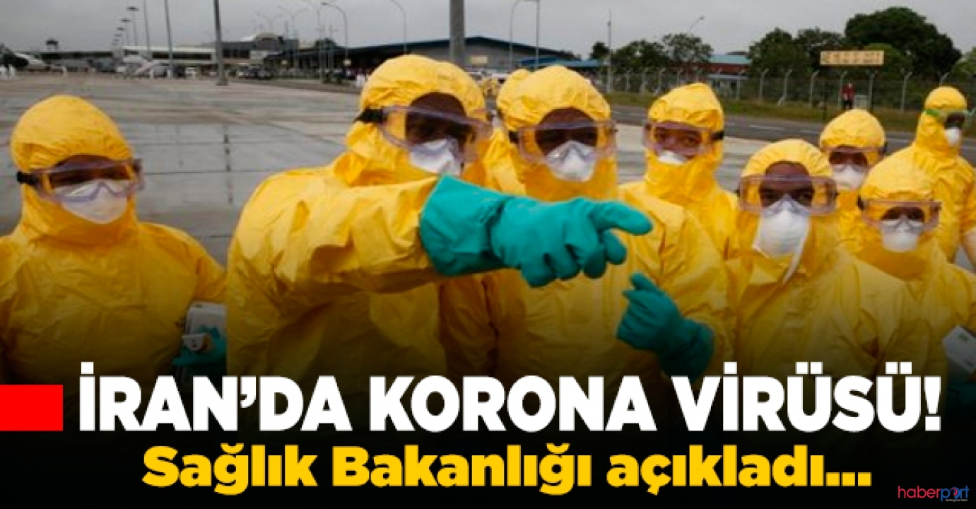 Korona virüsü Türkiye'ye yaklaştı, İran'da 2 kişide virüse rastlandı