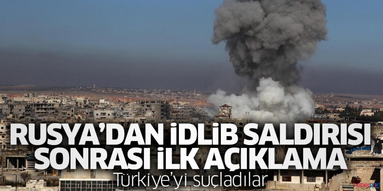 Moskova'dan İdlib saldırısına ilişkin ilk açıklama; Biz yapmadık!