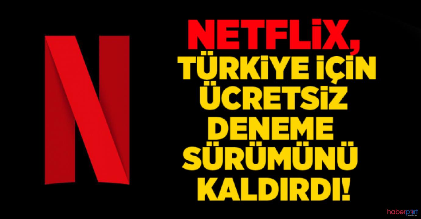 Netflix'ten Türkiye kararı! Ücretsiz deneme uygulaması kaldırıldı