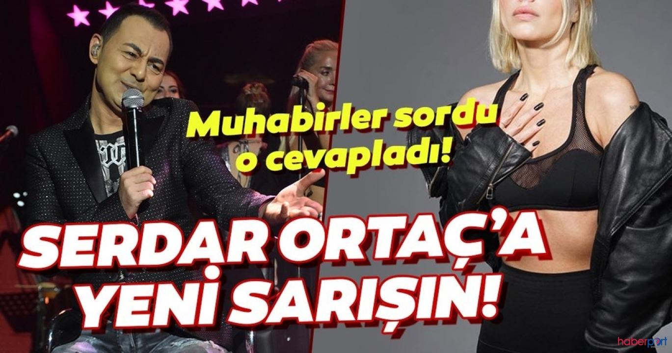 Şarkıcı Serdar Ortaç yeni aşka yelken açtı