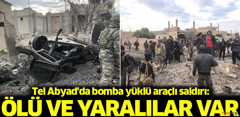 Tel Abyad'da terör saldırısı! Ölü ve yaralılar var