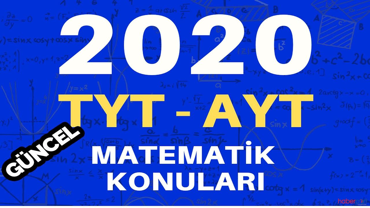 2020 YKS MATEMATİK SORULARI KONULARI (GÜNCEL)