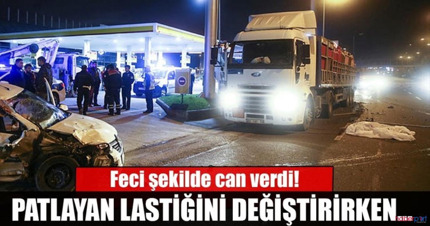 Ankara'da feci kaza! Patlayan lastiği değiştirirken TIR'ın altında kaldılar