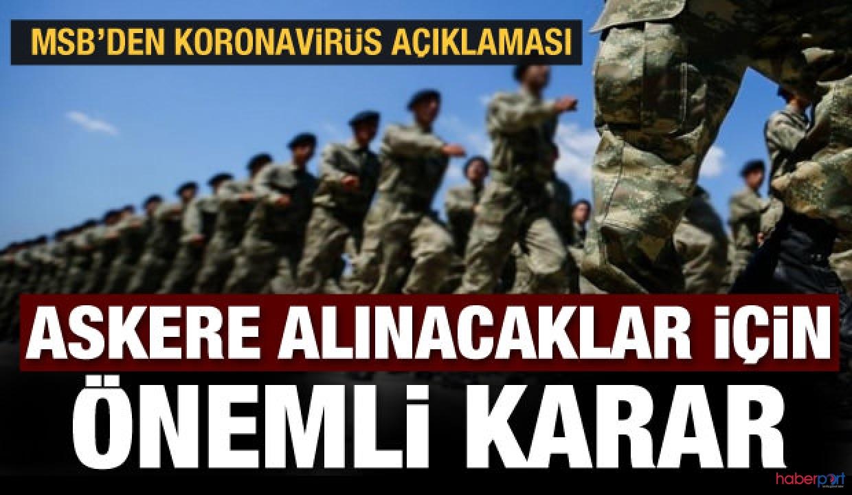 Askeri eğitim birliklerine katılan erler 14 gün gözetim altına alınıyor