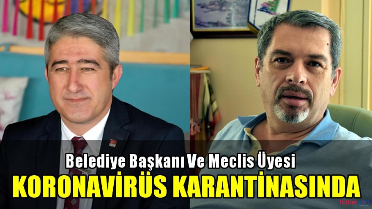CHP'li Belediye Başkanı ve Meclis üyesi kendilerini karantinaya aldı