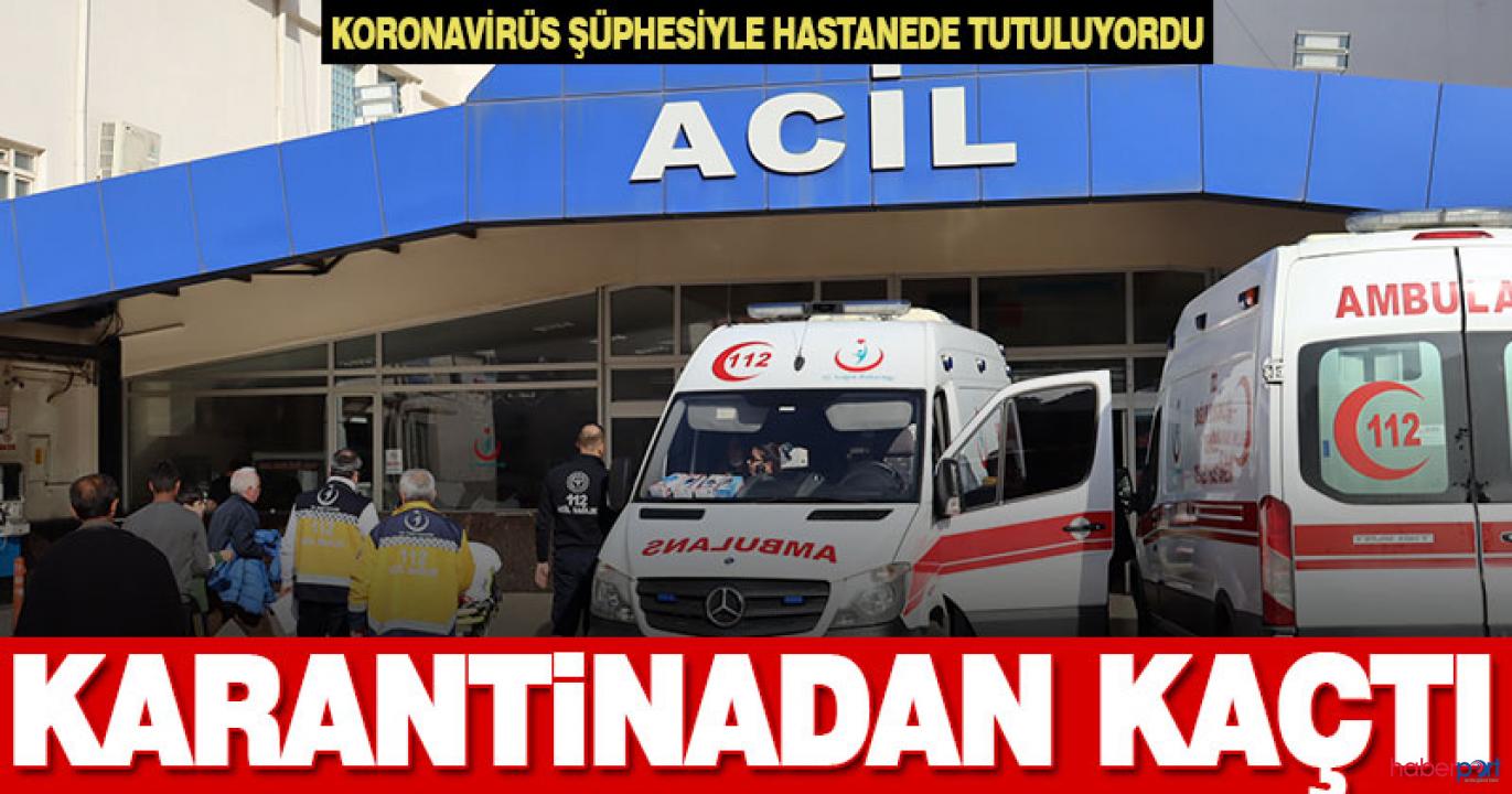 Denizli'de Kovid-19 şüphelisi yabancı uyruklu kadın hastaneden kaçtı
