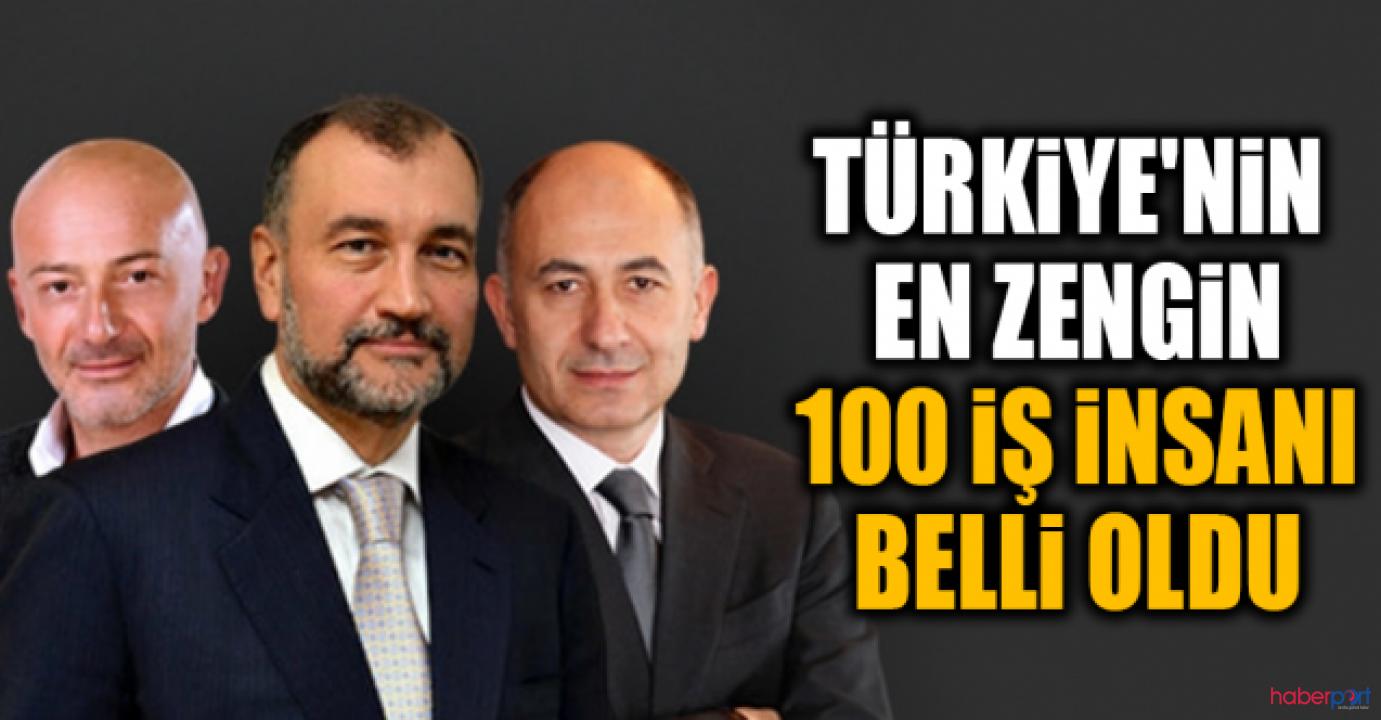 En Zengin 100 Türk listesi açıklandı! Listenin başında Murat Ülker var