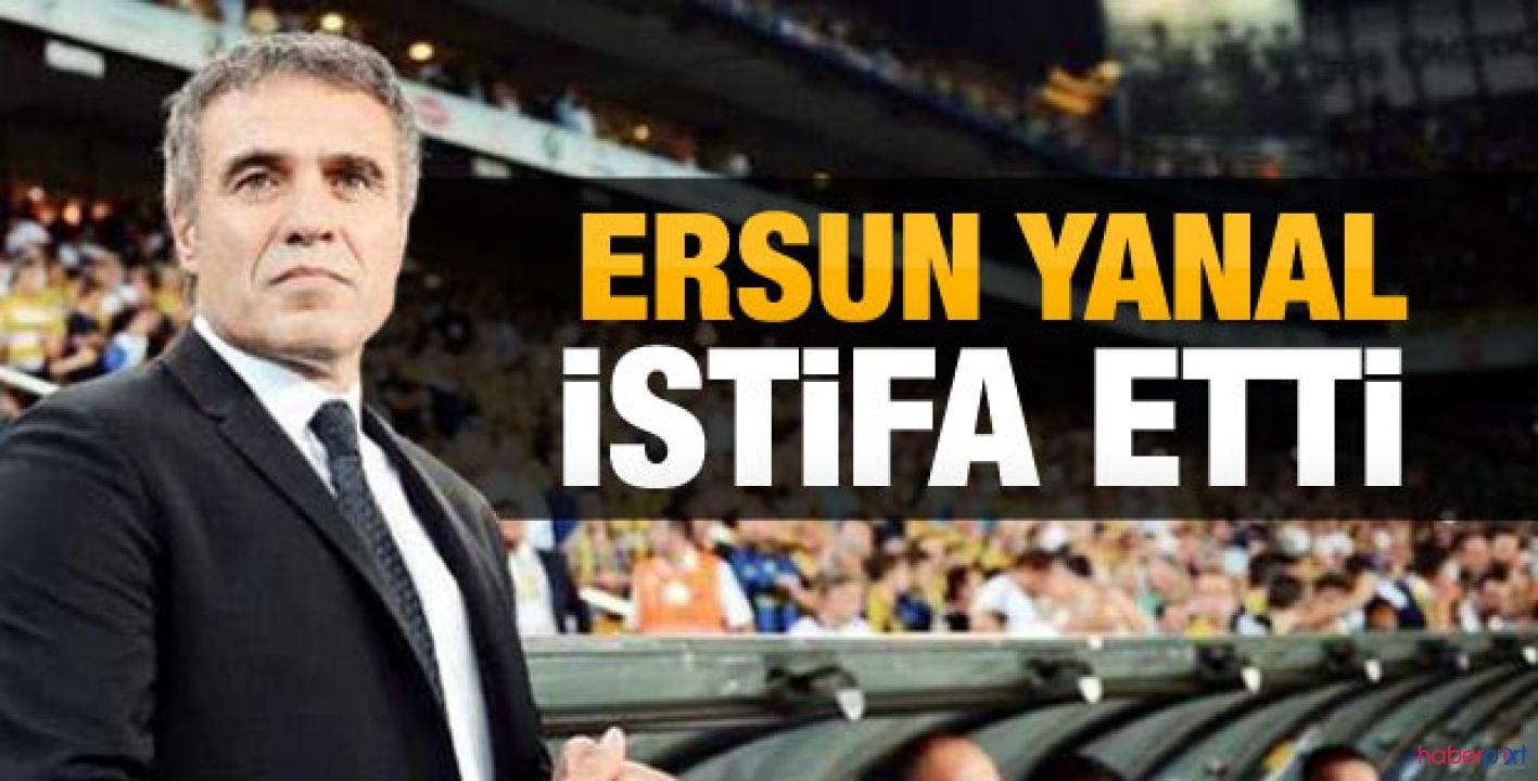 Fenerbahçe Teknik Direktörü Ersun Yanal istifa etti!
