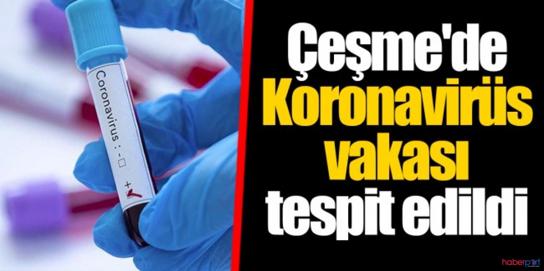 İzmir'de koronavirüs vakası! Gümrük Müdürlüğü çalışanının testi pozitif çıktı