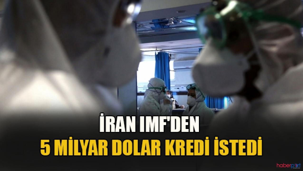 Koronavirüsü ülkeyi büyük etkiledi! İran'dan IMF'ye acil yardım talebi!