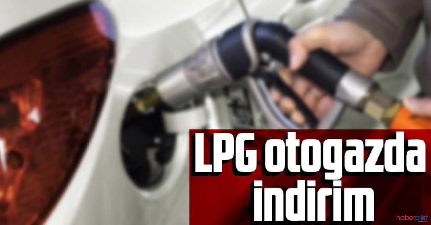LPG otogaz pompa fiyatlarında 7 kuruş indirim