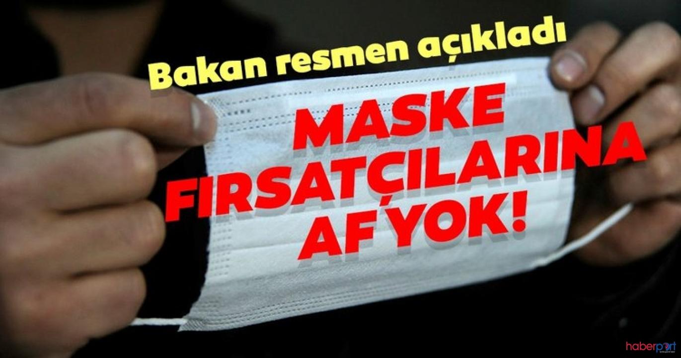 Maskede haksız fiyat vurgununa Bakanlıktan uyarı!