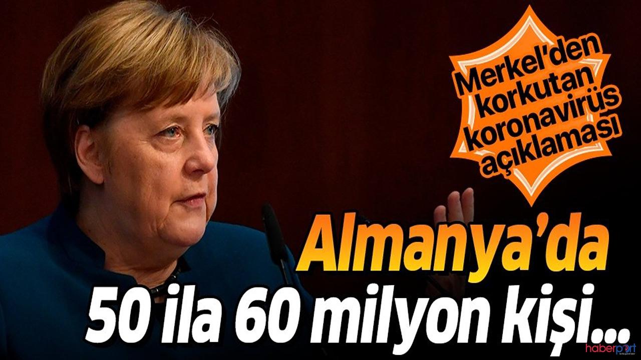 """Merkel'den ürkütücü tespit! """"Almanya'da korona-virüs 50-60 milyon kişiye bulaşabilir"""""""