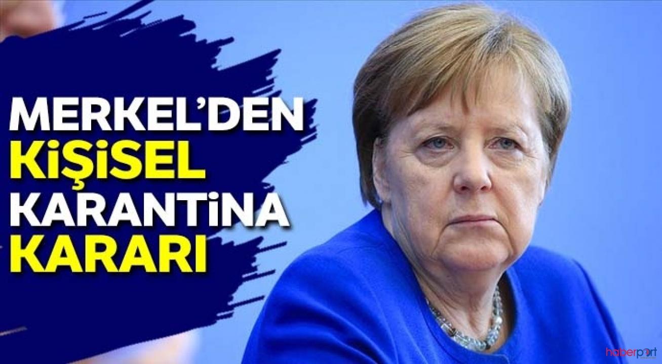 Merkel'den radikal karar! Kendini karantinaya aldı
