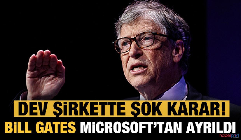 Microsoft'un kurucusu Bill Gates'ten flaş karar! Yönetimden ayrıldı