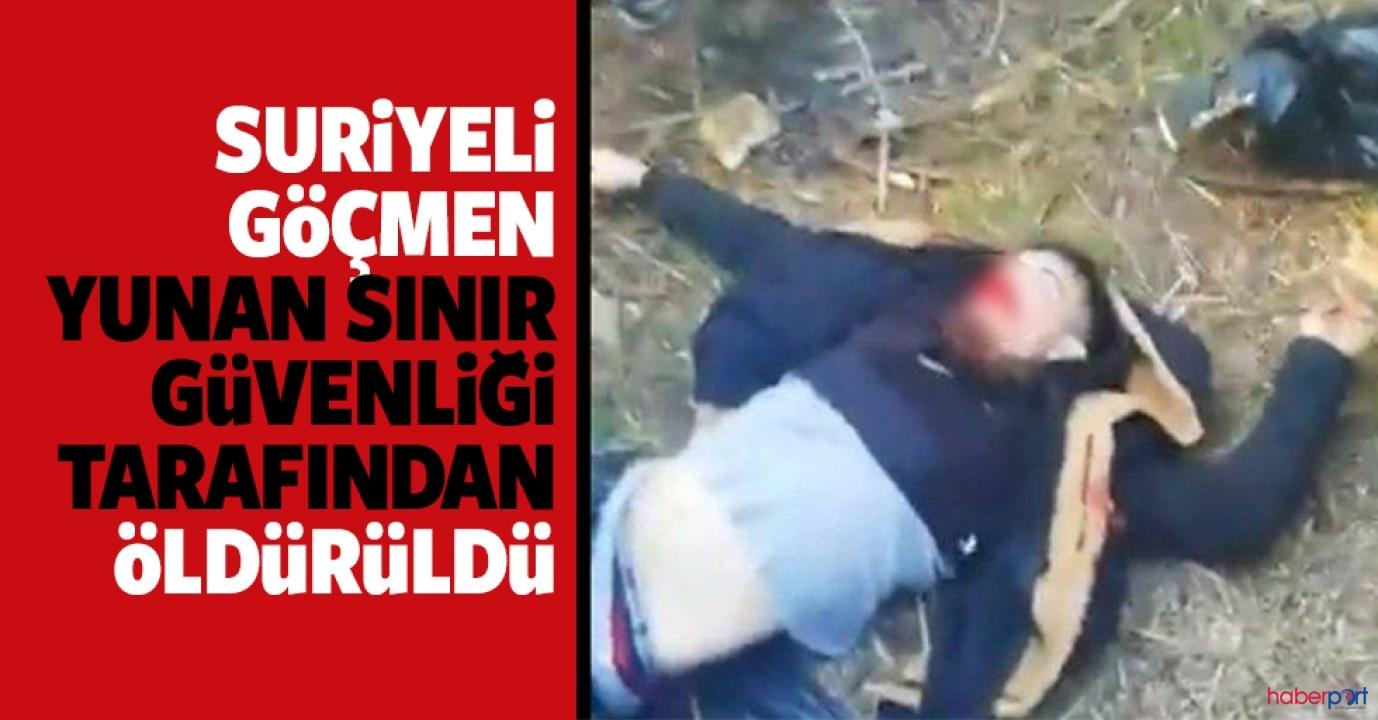Skandal iddia! Suriyeli göçmen Yunan askeri tarafından vurularak öldürüldü