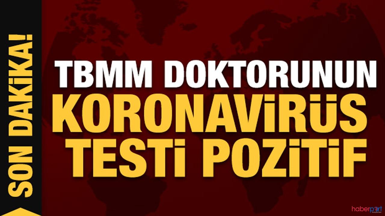 TBMM'de korona virüs paniği! Meclis doktorunun testleri pozitif çıktı