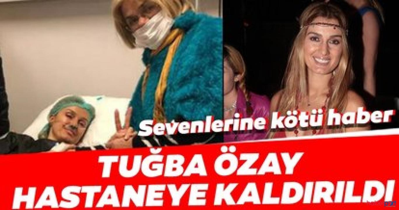 Tuğba Özay hastaneden paylaştı!