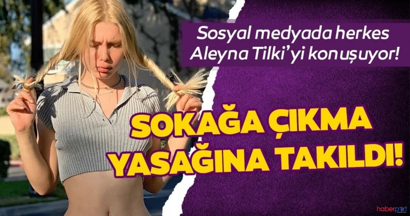 20 yaş sınırına takılan Aleyna Tilki'den yasak yorumu