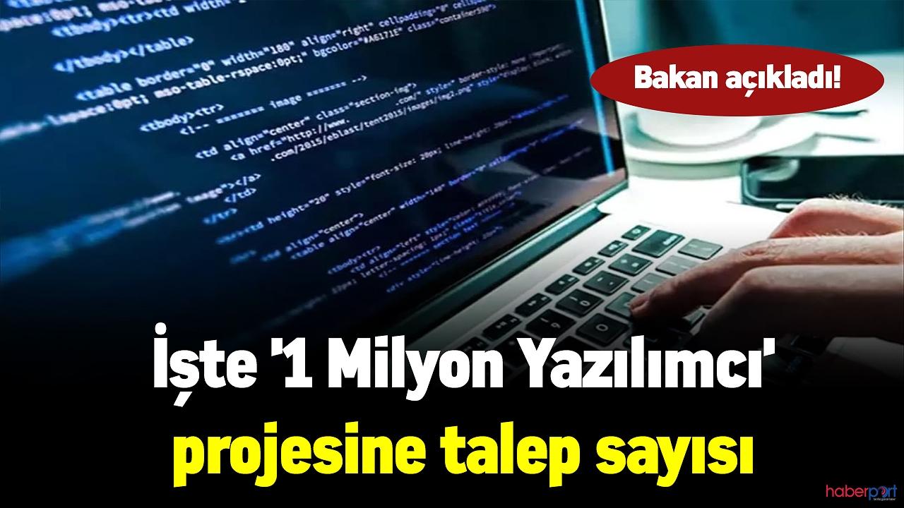 Bakan açıkladı! İşte '1 Milyon Yazılımcı' projesine talep sayısı