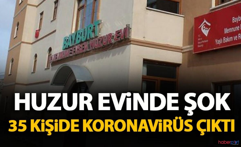 Bayburt'ta korona paniği! Huzurevinde 35 kişinin testi pozitif çıktı