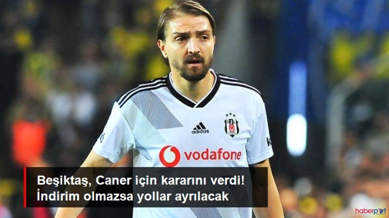 Beşiktaş Caner Erkin için son kararı verdi